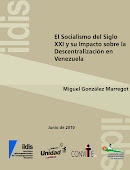 El Socialismo del Siglo XXI y su impacto sobre la descentralización en Venezuela