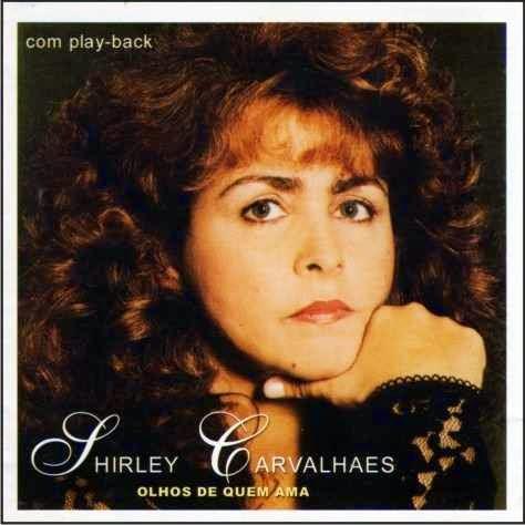Portaldedownloadgospel Shirley Carvalhaes Olhos De Quem Ama