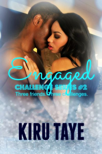 Engaged by Kiru Taye