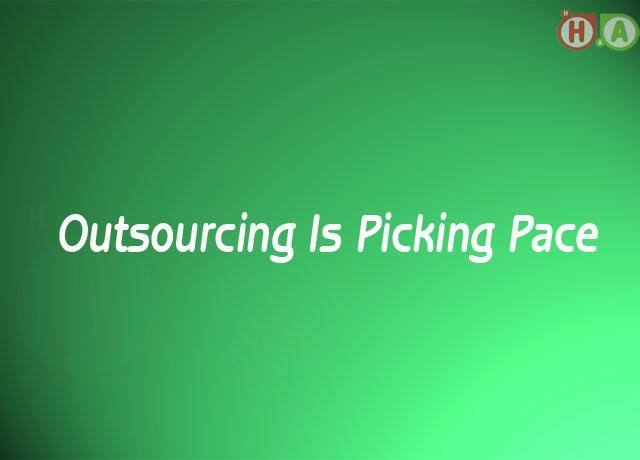 Outsourcing Is Picking Pace