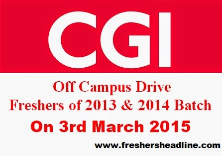 CGI Off Campus Drive for 2013 & 2014 Freshers
