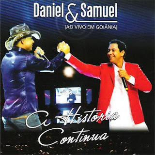 Capa do Daniel e Samuel – A História Continua– 2013shows musicas