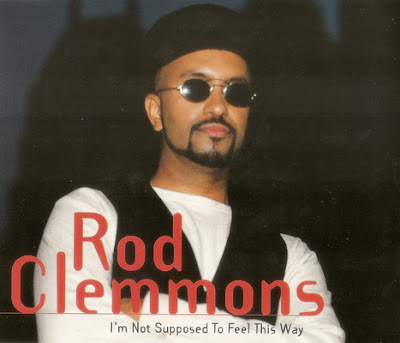 Rod Clemmons - I\'m Not Supposed To Feel This Way (CDS) (1995)