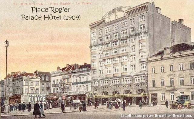 Place Rogier - Palace Hôtel (1908-1909) contruit en vue de l'exposition universelle de 1910 (Actuel Crowne Plaza) - Bruxelles-Bruxellons