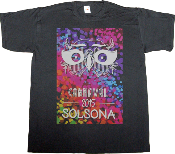 carnaval brand spain spain is different solsona catalonia independence freedom useless spanish media useless spanish politics t-shirt ephemeral-t-shirts