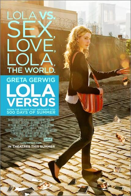 Lola Versus (2012) คว้ารักให้ได้….สู้ตายค่ะ