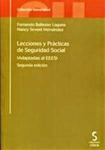 """Manuales de Derecho: Lecciones y Prácticas de Seguridad Social """"Adaptadas al Eees""""."""