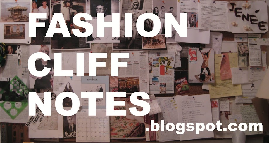 FASHION CLIFF NOTES