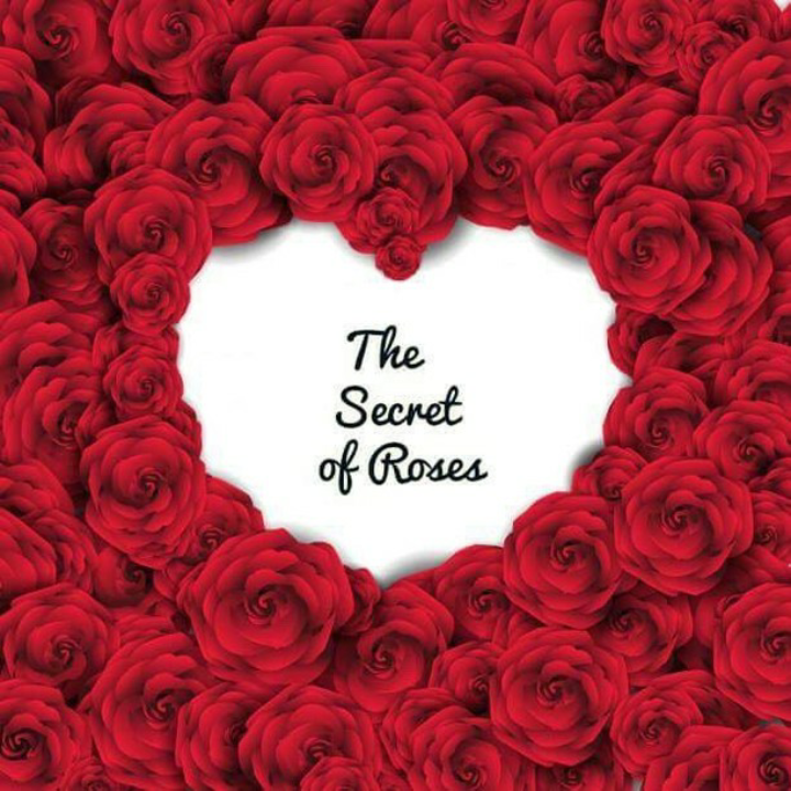 The Secret Of Roses