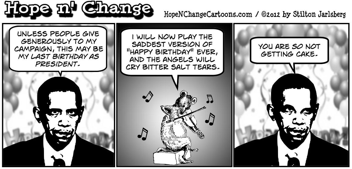 Barack Obama makes his birthday party a lottery prize, hopenchange, hope and change, hope n' change, obama jokes, tea party, stilton jarlsberg, conservative