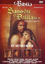 LA BIBLIA – Sansón y Dalila (Traición y Muerte) (1996)