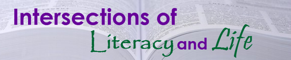 Intersections of Literacy and Life