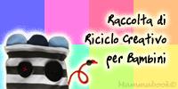 Partecipo al riciclo-creativo-per-bambini