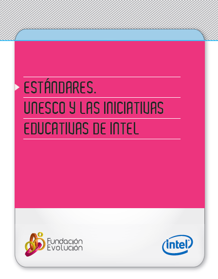 https://www.dropbox.com/s/1fwhgn35ir0j4vb/Estandares.-Unesco%202011_y_las_iniciativas_Intel.pdf?dl=0
