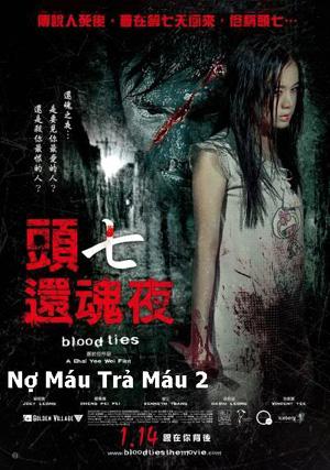Nợ Máu Trả Máu 2 - Blood Ties 2010 (Thuyết minh)