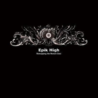 Epik High: Remapping the Human Soul