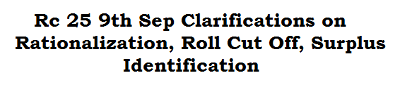 Rc 25 9th Sep Clarifications on Rationalization, Roll Cut Off, Surplus Identification