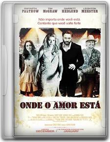 Capa Onde o Amor Está   DVDRip   Dublado (Dual Áudio)