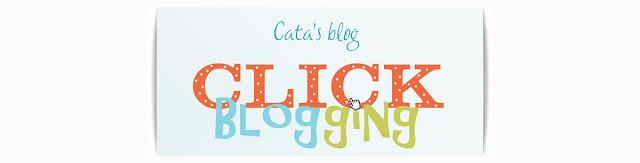 Cata's Click Blogging
