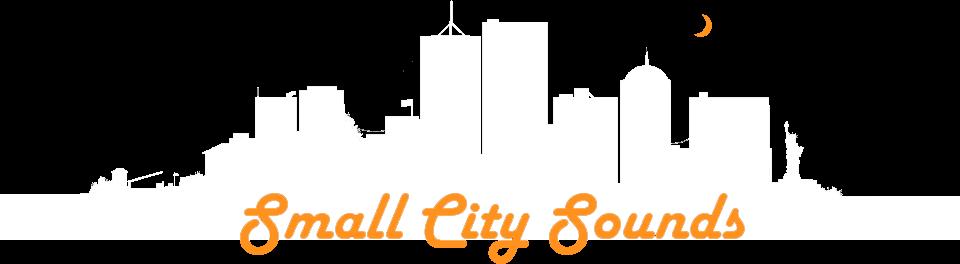 Small City Sounds