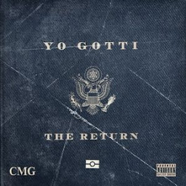 YO GOTTI THE RETURN
