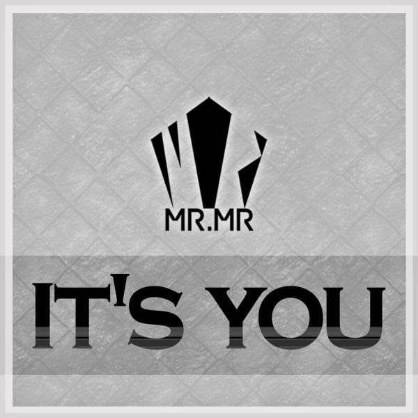 [Single] MR.MR. - It's You [2014.04.25] Cover