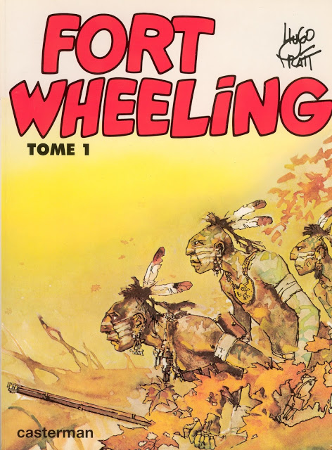 Fort Wheeling  - Hugo Pratt  [Série finie]