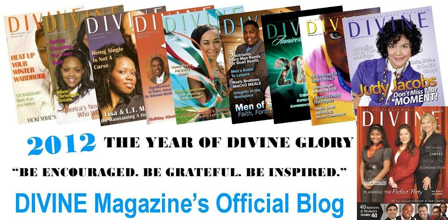 "DIVINE Magazine""Be Encouraged. Be Grateful. Be Inspired."""