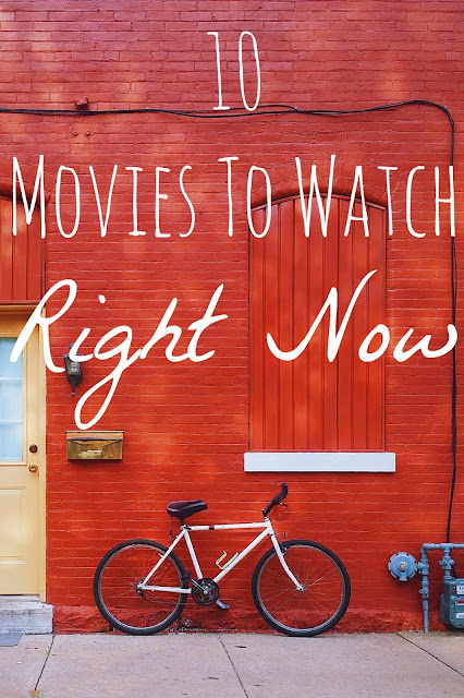 top-ten-movies-to-watch-right-now