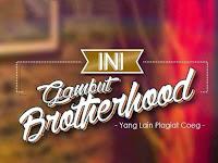 Primonymous NgeRacau: Gambut Brotherhood