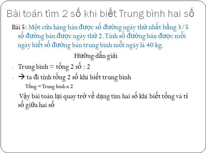 Các bài tập về tìm hai hay nhiều số khi biết tổng, hiệu và tỉ số - toán lớp 5(7)