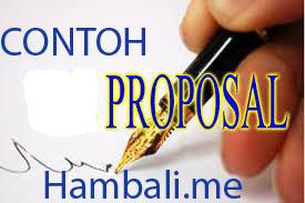 Contoh Proposal Yang Baik Dalam Semua Kegiatan