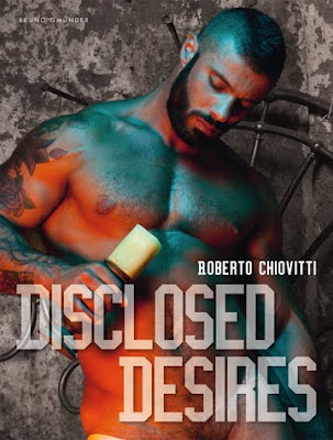 Roberto Chiovitti Disclosed Desires Photo Book