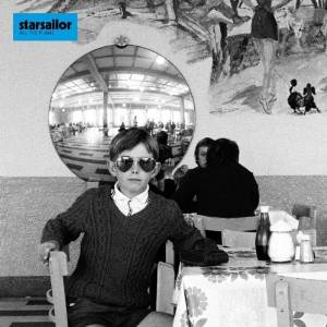 Starsailor - All the plans (2009)