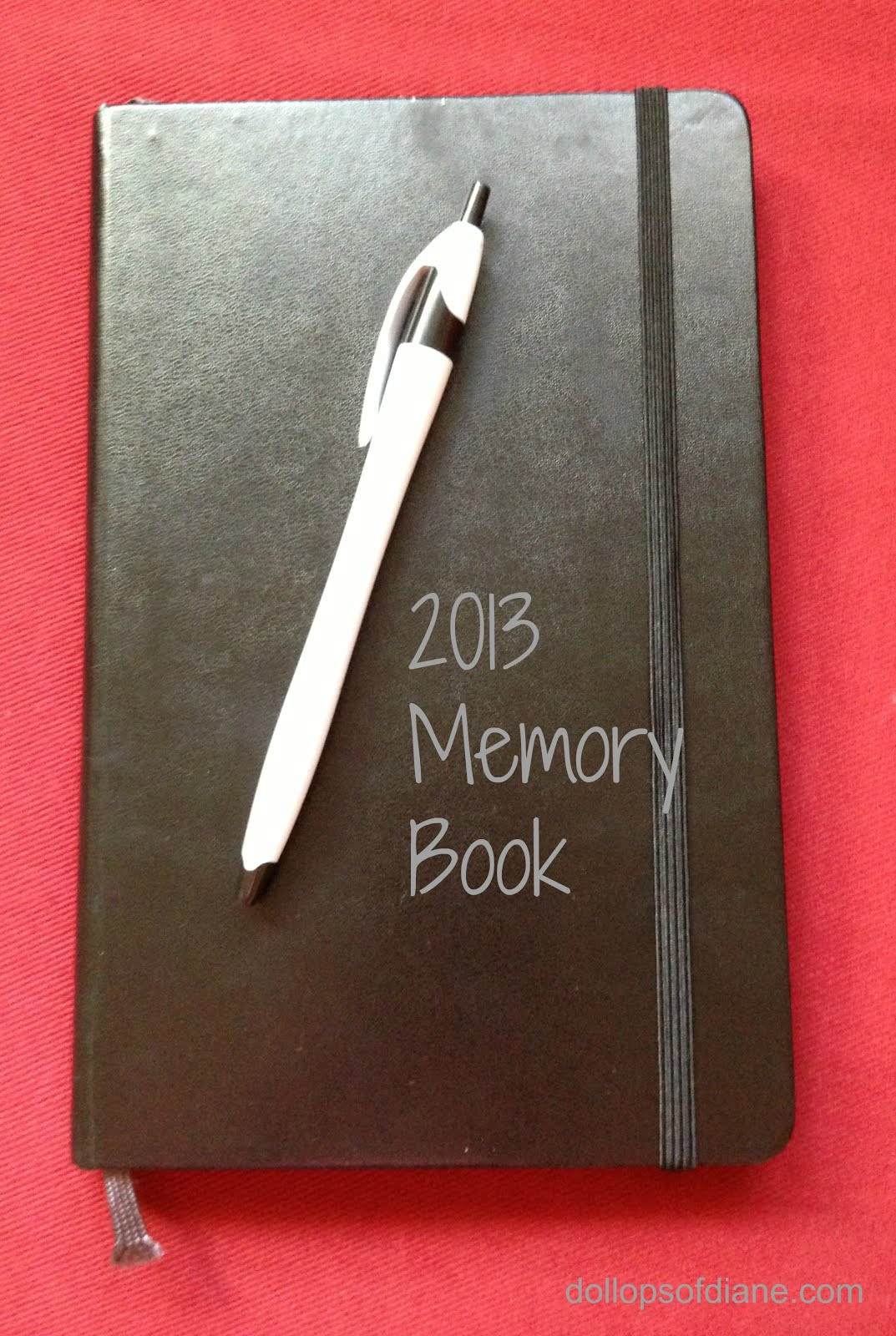 Dollops of diane 2013 memory book one month down do you document your year somehow its not too late to start a book like this yourself after all who says that it has to start in january solutioingenieria Choice Image
