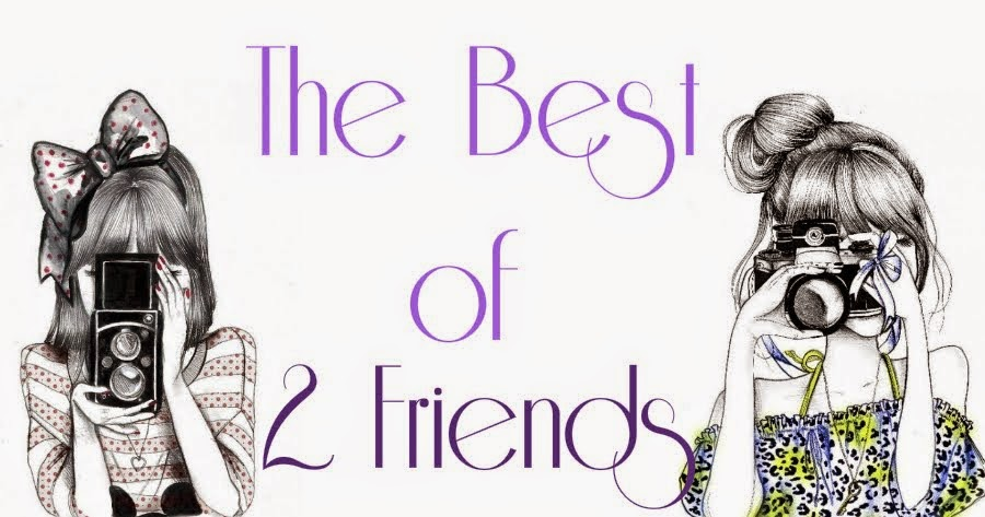 The best of 2 friends