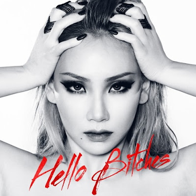 "CL ""Hello Bitches"""