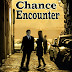Chance Encounter - $15