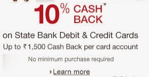 (Back Again} SBI Credit & Debit cards 10% Cashback on no Min. Purchase @ Amazon