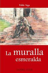 La Muralla Esmeralda (2011)