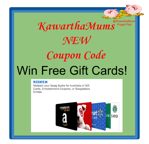 New Coupon Code for all Kawartha Lakes Mums readers where eligible for Swagbucks!
