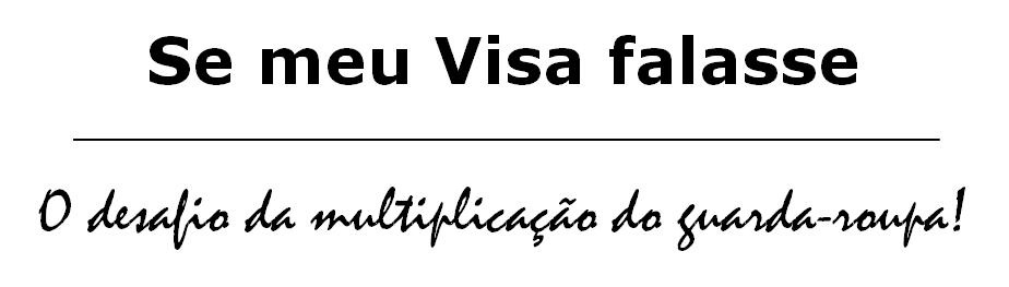 Se Meu Visa Falasse
