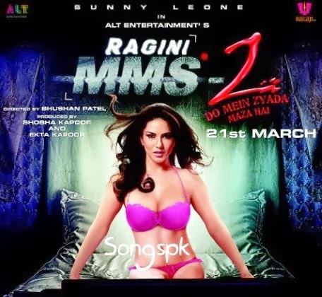 Ragini MMS 2 (2014) Songs.Pk Mp3 Download Songs Free