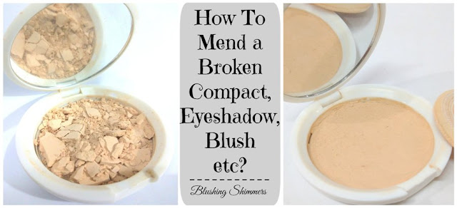 how to mend broken compact,eyeshadow,blush