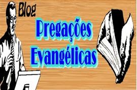 PREGAÇÕES EVANGÉLICAS