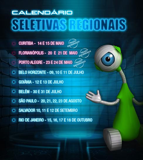 Calendário Seletivas Regionais do BBB13