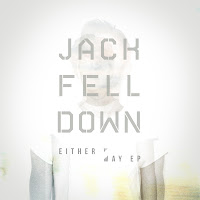 Jack Fell Down Either Way EP Southern Fried