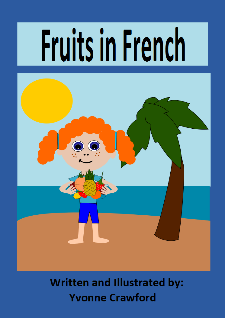 Language for Little Learners: Fruits in French