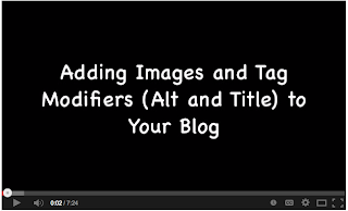 Video Adding Images and Tag Modifiers to Your Blog