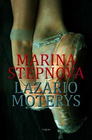 """Šiuo metu skaitau Marina Stepnova """"Lazario moterys"""""""